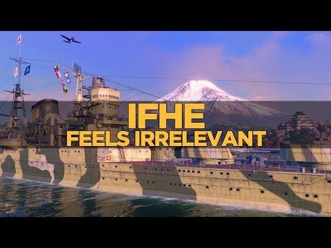 World of Warships - IFHE feels Irrelevant