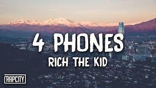 Gambar cover Rich The Kid - 4 Phones (Lyrics)
