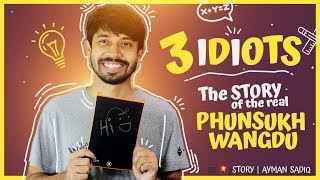 3 Idiots   The STORY of the real PHUNSUKH WANGDU   Ayman Sadiq