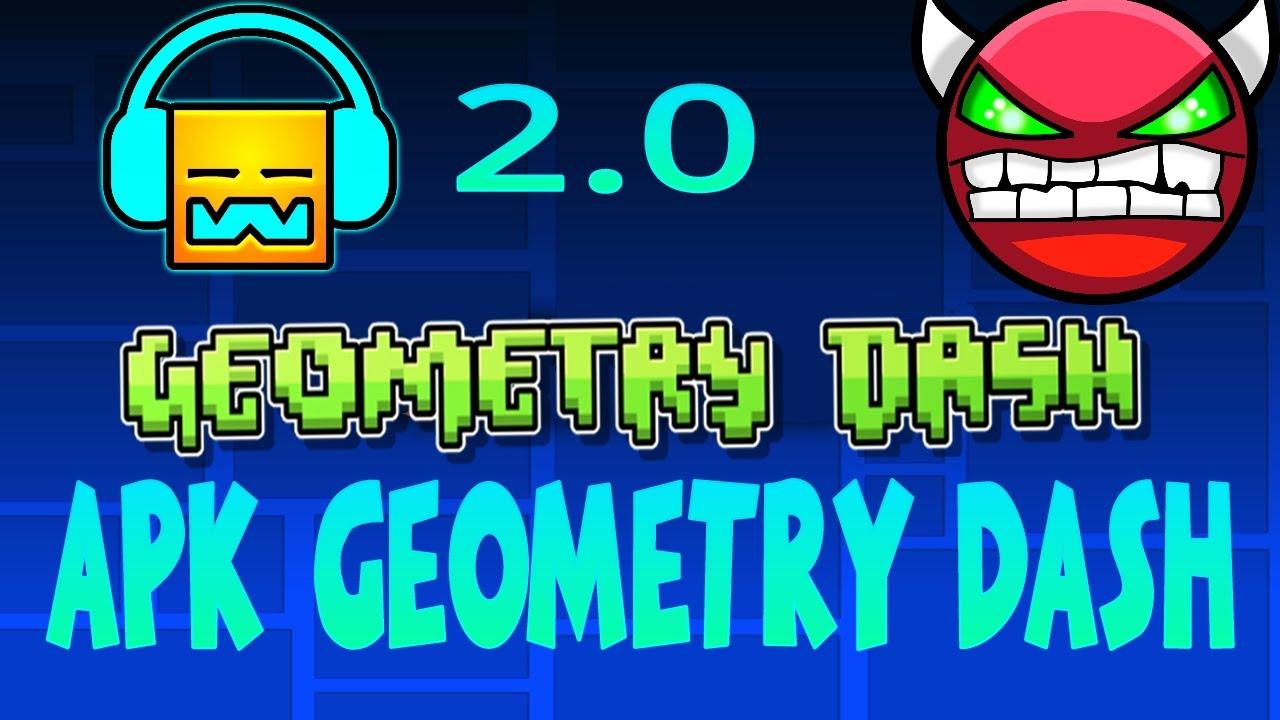 descargar geometry dash 2.0 apk fullform