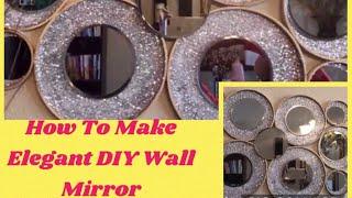 Glam Dollar Tree DIY Mirror Home Decor Elegant Wall Mirror Decor Project Creating Elegance For Less