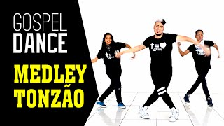 gospel dance medley tonzão