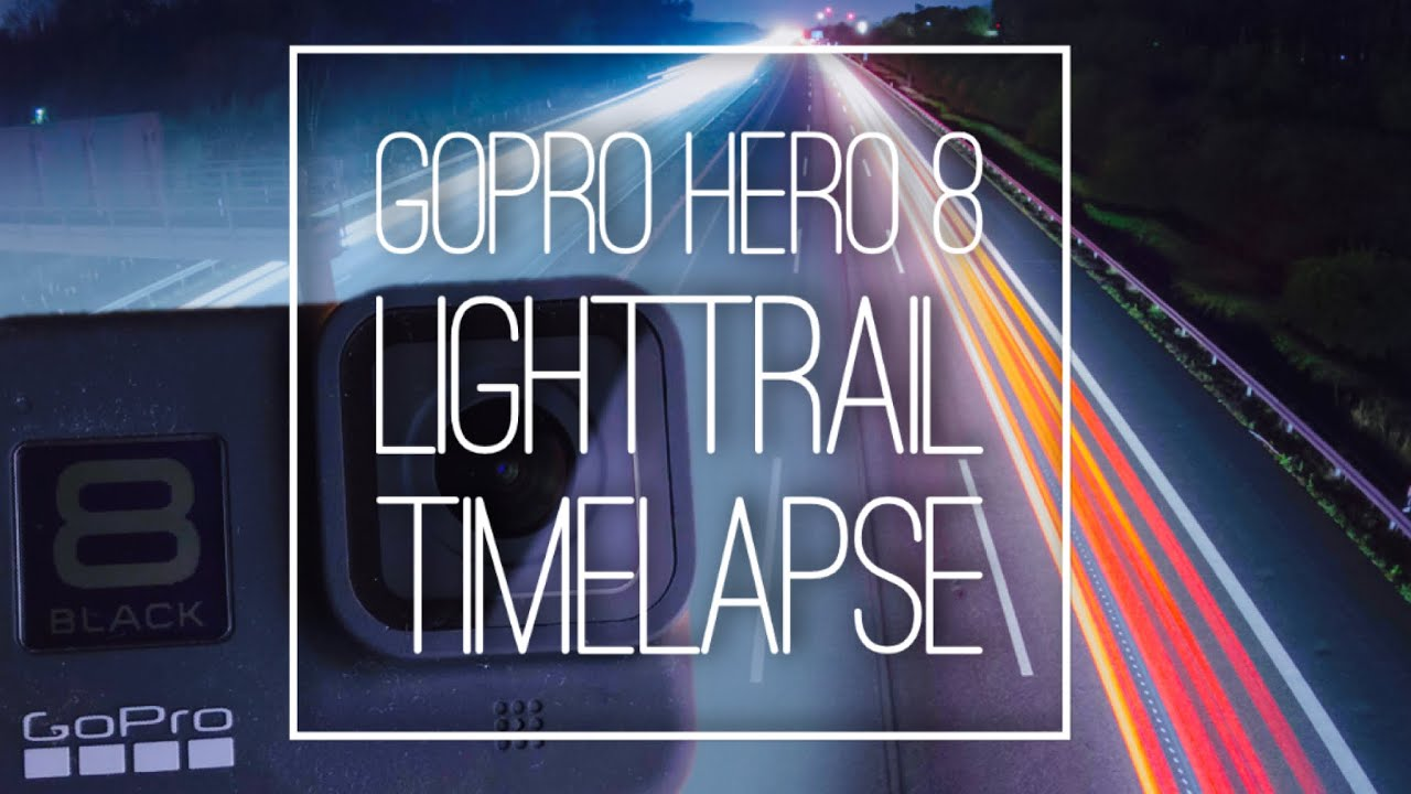 How to shoot GoPro Lighttrail Time Lapses! Quick Tutorial w/ Settings for HERO 8