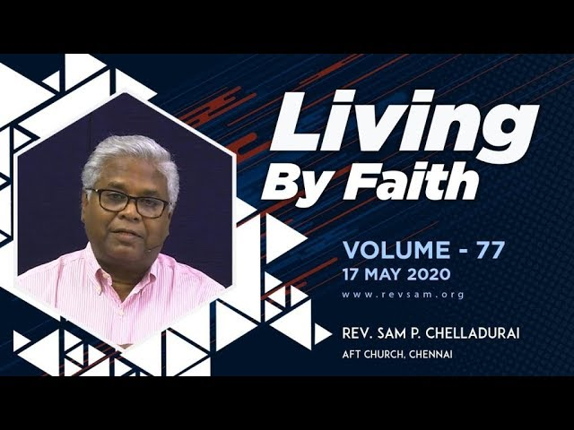 AFT Church I The Pinnacle of Faith #13: The Already and the Not Yet I Rev. Sam P. Chelladurai