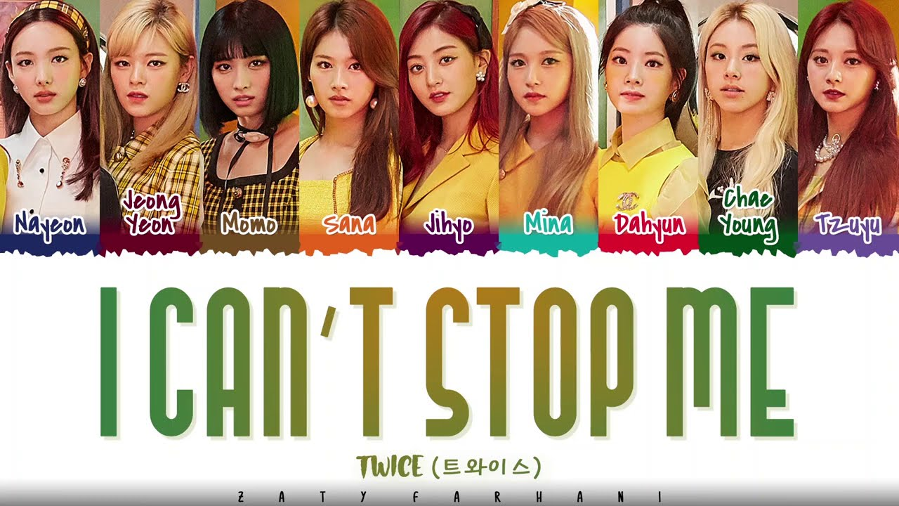 TWICE   'I CAN'T STOP ME' Lyrics [Color Coded Han Rom Eng]