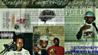CloudyMind Timez ( '99 - '01 ) Da Lost Page  \