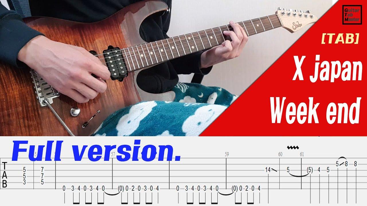 [TAB] X japan - Weekend Guitar inst(+Guitar solo)