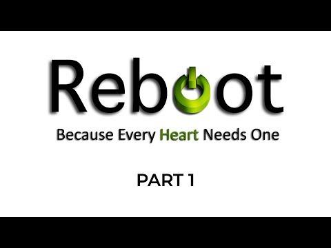 Reboot – Part 1 – Pastor Raymond Woodward