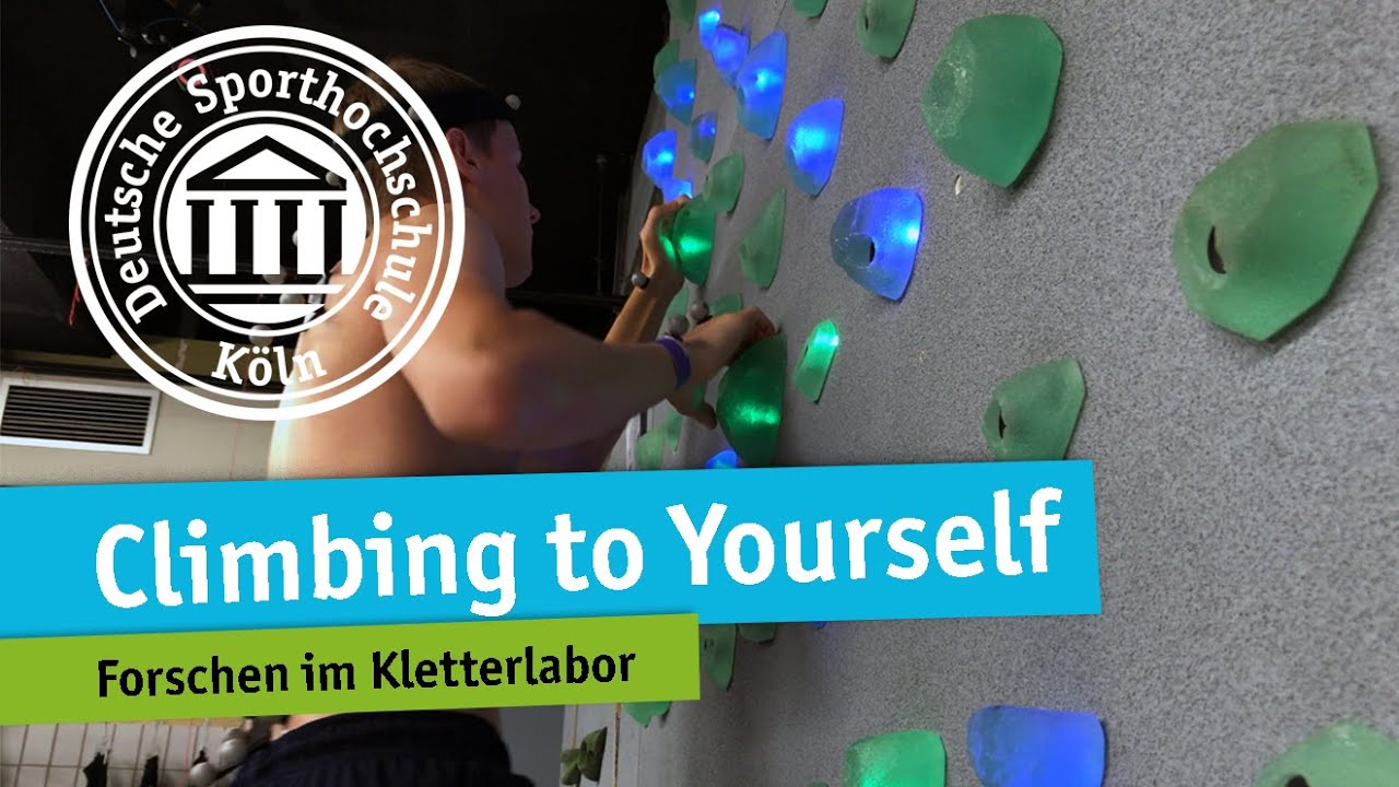 Kletterlabor: Climbing to Yourself