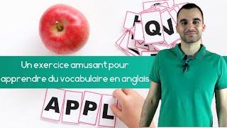 Un exercice amusant pour apprendre du vocabulaire en anglais