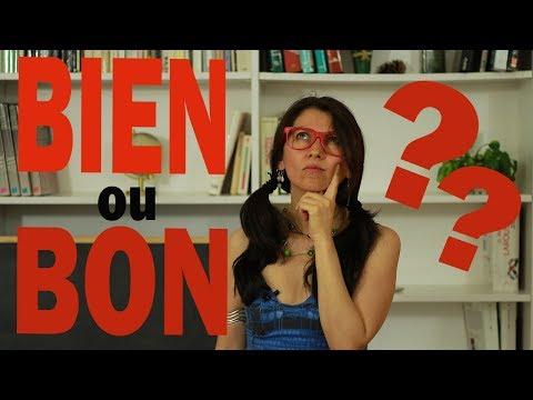 BIEN ou BON en Français