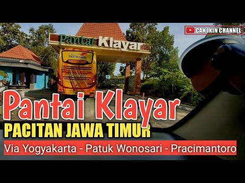 CAK IKIN KE PANTAI KLAYAR PACITAN - Trip Perjalanan Via Sleman Gunung Kidul Wonogiri