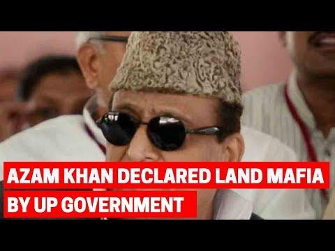 5W1H: SP leader Azam Khan declared 'land mafia' by Yogi government