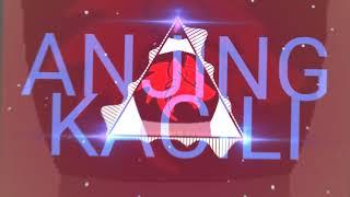 ANJING KECILI -  TIAN STORM x EVER SLKR x KHOLER [ BASSGILANO REVALUTION] PARTY BASSGILANO