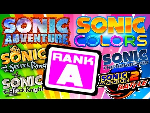 Getting 'A' Rank in All 3D Sonic Games!