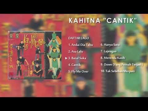 Lagu Nostalgia KAHITNA | Album Cantik