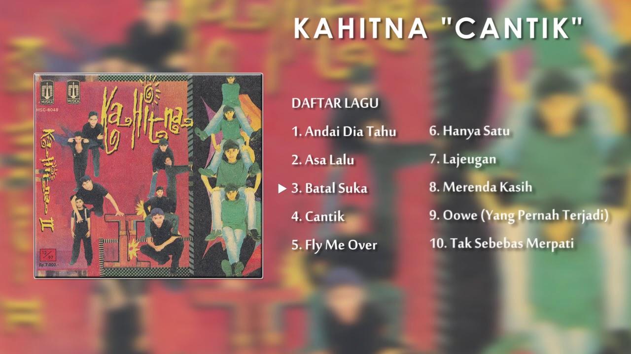 Lagu Nostalgia KAHITNA | Album Cantik - YouTube