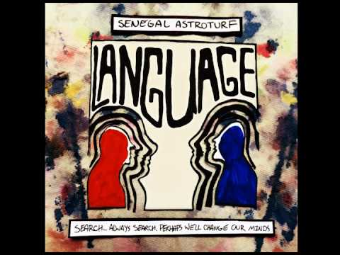 Senegal Astroturf - Language [Full Album Stream]
