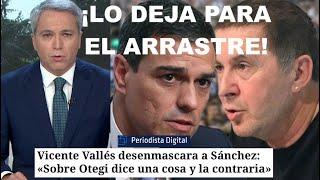 ¡VUELVE VICENTE VALLES EN ESTADO PURO PARA DEJAR EN VERGONZOSA EVIDENCIA A PEDRO SÁNCHEZ!