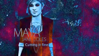 Maya Jane Coles - Cutting it fine