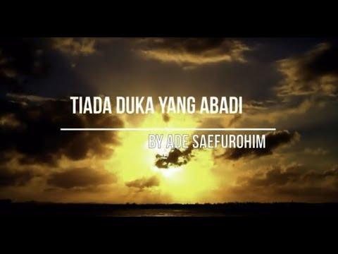 Tiada Duka Yang Abadi Cover By Ade Saefurohim