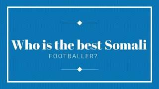 The Best Somali Football Talents Mukhtar Ali vs Ayub Daud Skills and Goals