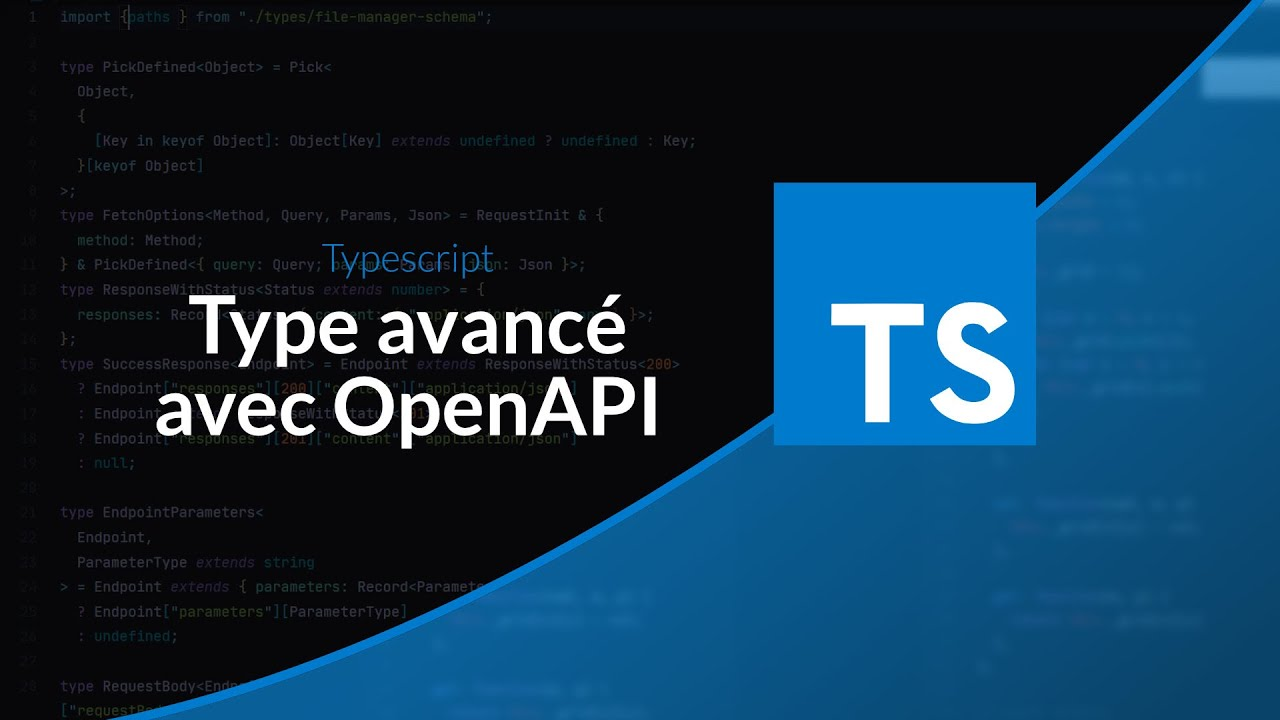 Tutoriel TypeScript : Typer une fonction basée sur OpenApi