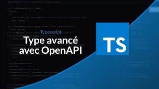 Miniature catégorie - Tutoriel TypeScript : Typer une fonction basée sur OpenApi