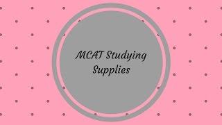 mcat supplies