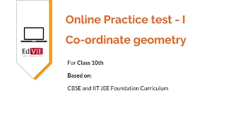 CBSE Class 10 - Co-Ordinate Geometry Free Online Practice Test