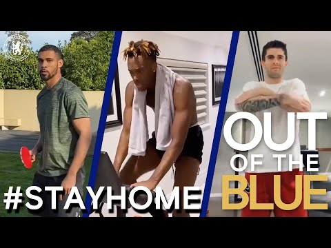 What Are Chelsea's Pulisic, Abraham & Loftus-Cheek Doing At Home? #StayHome | Out Of The Blue: Ep 18