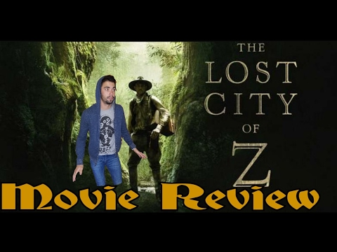 The Lost City Z MOVIE REVIEW