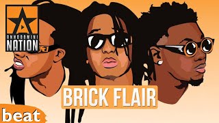 (FREE) Migos Type Beat x Brick Flair
