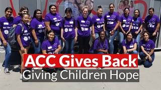 ACC Gives Back: Giving Children Hope
