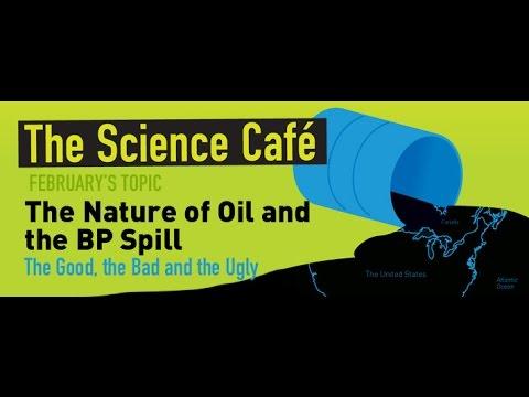 MagLab Science Café: Chemistry of an Oil Spill