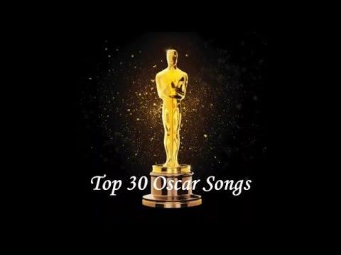 Top 30 Oscar Songs
