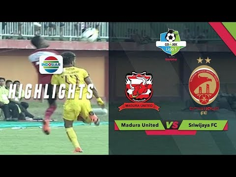 Full Highlight: Madura United (3) vs Sriwijaya FC (0)  Go-Jek Liga 1 Bersama BukaLapak