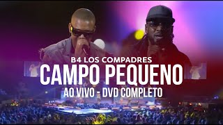 Baixar B4 Los Compadres - DVD ao Vivo no Campo Pequeno de Lisboa, 2014