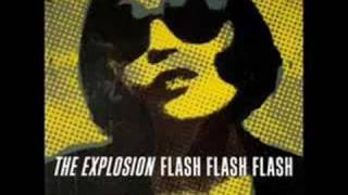 The Explosion - No Revolution (Flash Flash Flash)