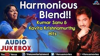 Harmonious Blend Kumar Sanu Kavita Krishnamurthy Hits 90 39