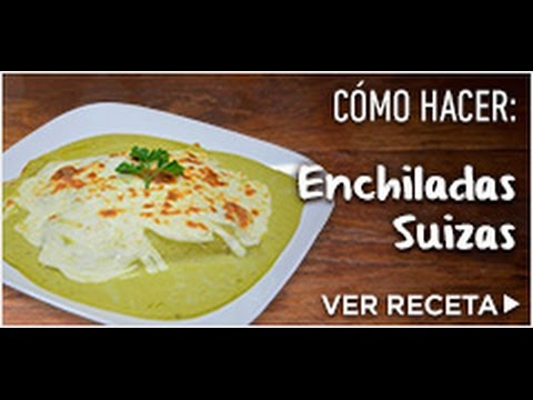 Recipes: How to Make Enchiladas Swiss