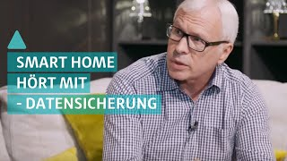 BAUEN & WOHNEN: SmartHome hört mit – was passiert mit unseren Daten - Datensicherheit bei Smart Home