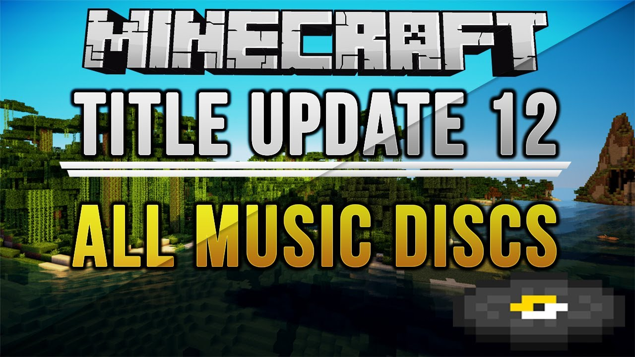 where are the 12 music discs in minecraft xbox tutorial 2013