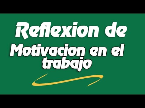 Reflexion De Motivacion En El Trabajo Reflexiones De Motivacion Laboral