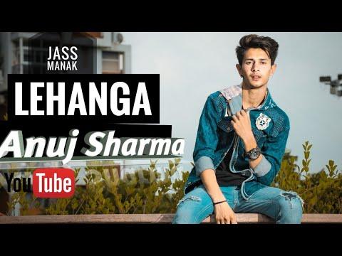 lehanga|-jass-manak-|cover-video|-ft.-|-anuj-sharma-|-shivam-chouhan|