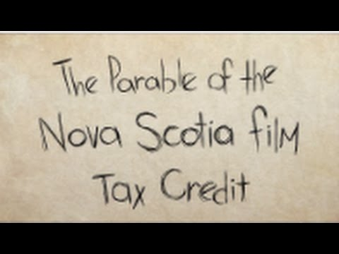 The Parable of the Nova Scotia Film Tax Credit