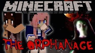 The Orphanage | Minecraft Horror Map ft LDShadowLady