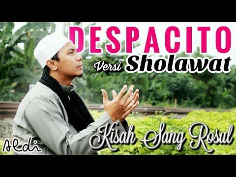Despacito Versi Sholawat -  Luis Fonsi ft.Daddy Yankee Justin Bieber
