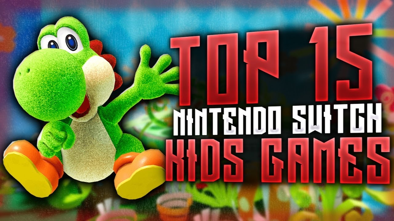 Top 15 Nintendo Switch Games For Kids Holiday 2019 Youtube