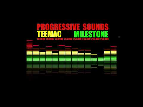Progressive Sounds Milestone - TEEMAC